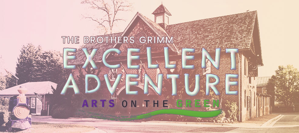 The Brothers Grimm Excellent Adventure