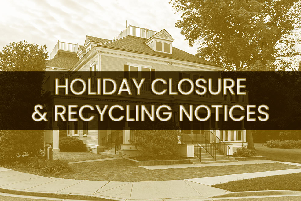 Memorial Day Closures & Recycling Notices