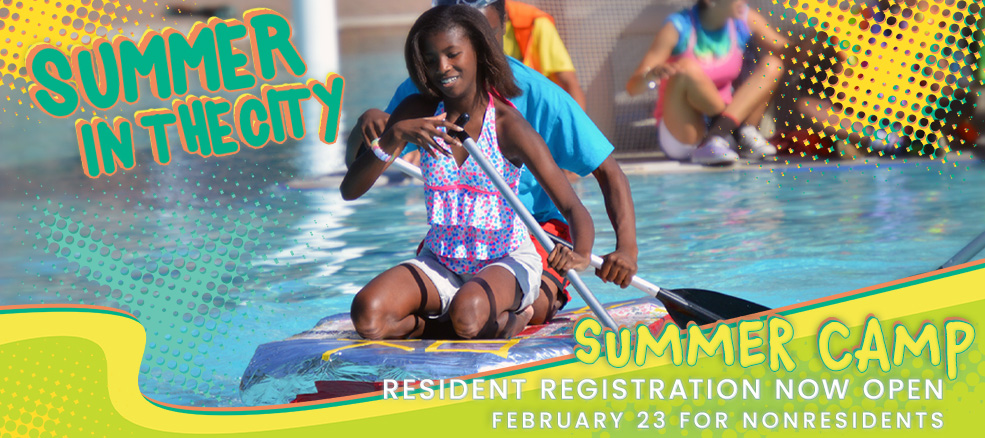 Summer Camps - Resident Registration Now Open