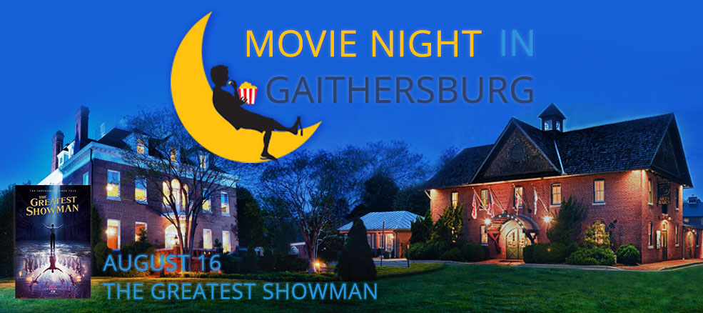 Movie Night in Gaithersburg - The Greatest Showman