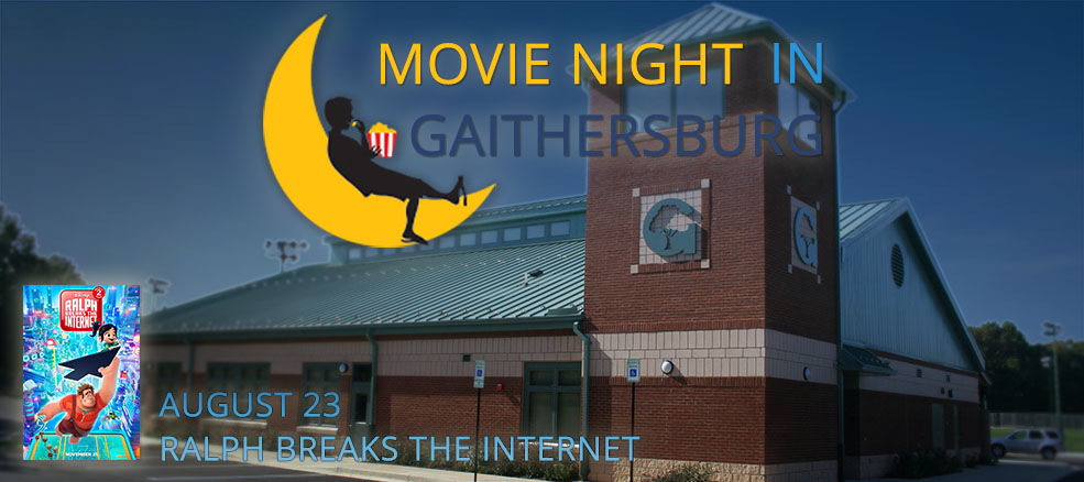 Movie Night in Gaithersburg - Ralph Breaks the Internet