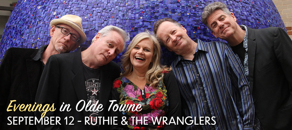 Evenings in Olde Towne - Ruthie & the Wranglers