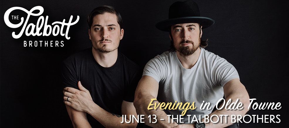 Evenings in Olde Towne - The Talbott Brothers