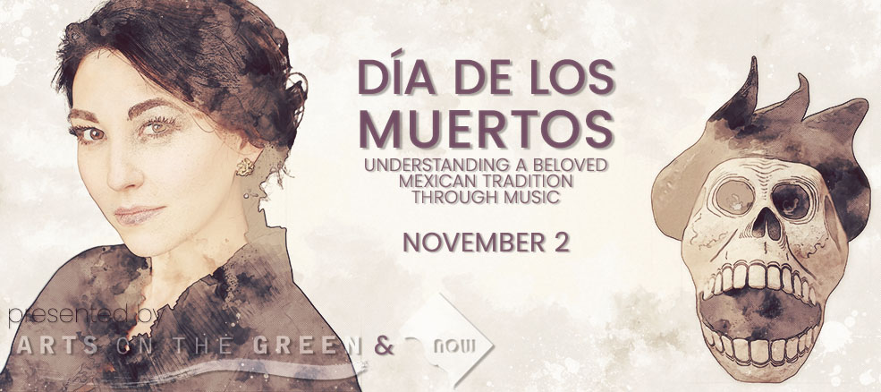 Día de los Muertos, Understanding a Beloved Mexican Tradition through Music, November 2, 2019