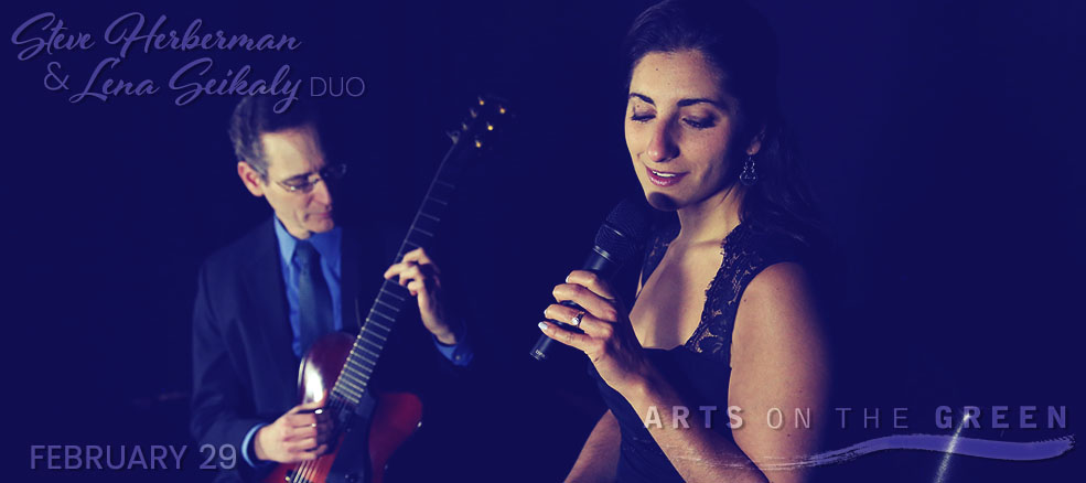 Steve Herberman & Lena Seikaly Duo, February 29, 2020