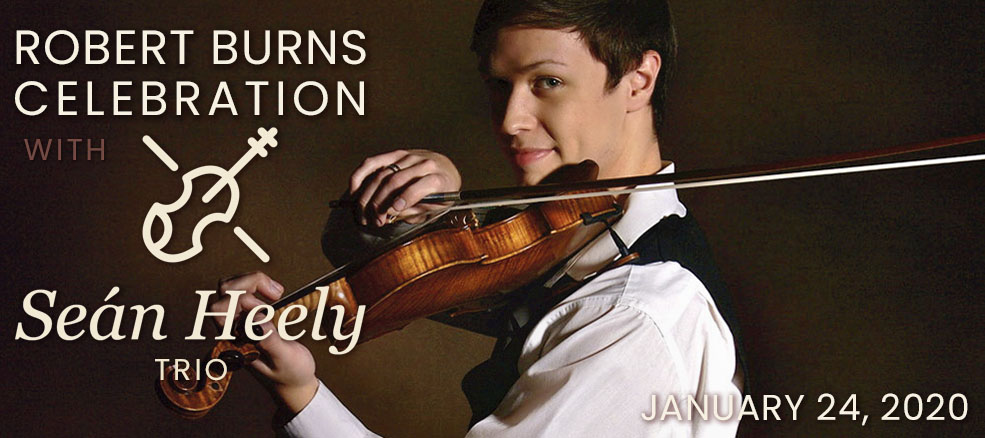 Robert Burns Celebration with Seán Heely Trio, January 24, 2020