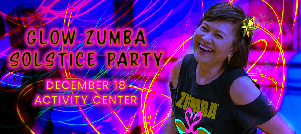 GLOW Zumba Solstice Party, Wednesday, December 18, Activity Center at Bohrer Park
