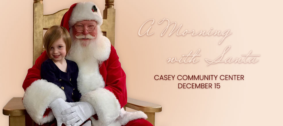 A Morning with Santa at Casey Community Center, December 15, 2019
