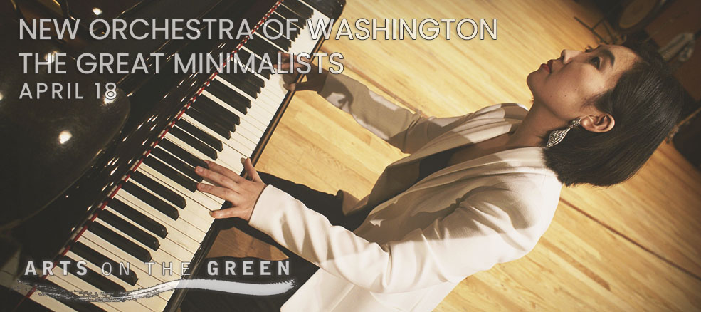 New Orchestra of Washington: The Great Minimalists, April 18