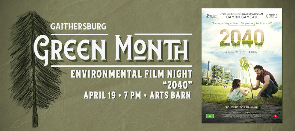 Environmental Film Night, April 19, 2020, The Biggest Little Farm at the Arts Barn