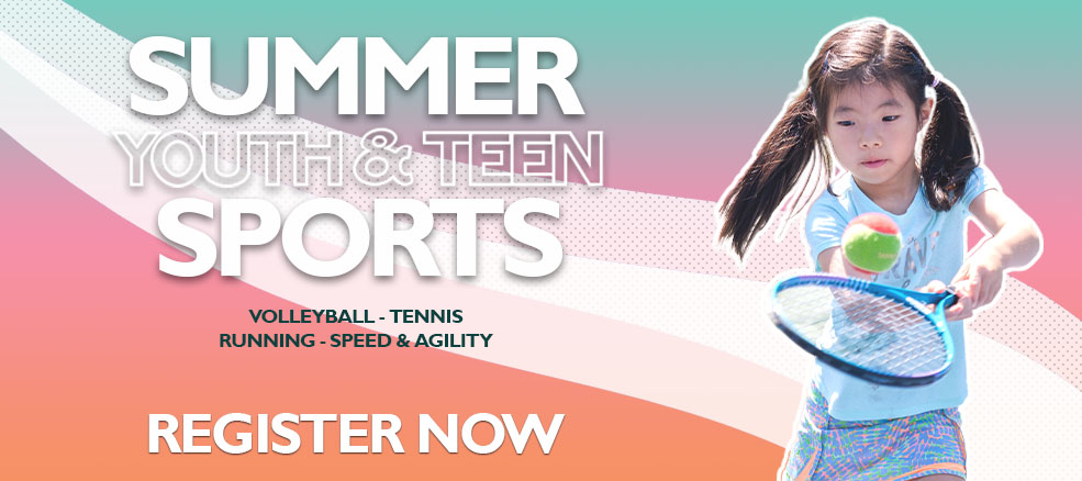 Register Now for Summer Youth & Teen Sports