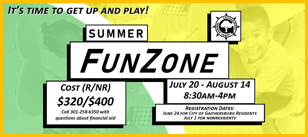FunZone, July 20 - August 14, 8:30 am to 4 pm, registration opens June 24 for residents, July 1 for nonresidents